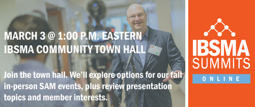 IBSMA Town Hall March 3, 2021
